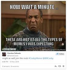 Cosby Memes - bill cosby know your meme