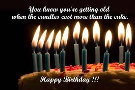 amazing birthday candle birthday quotes you you re getting when the candles