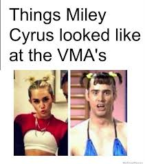 Miley Cyrus Meme - things miley cyrus looked like at the vma s pop culture memes