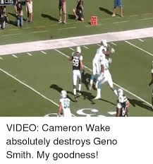 Geno Smith Meme - 눠 ces video cameron wake absolutely destroys geno smith my
