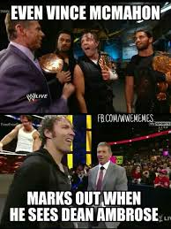Dean Ambrose Memes - i love you roman and oh my darling dean ambrose and lol and that was
