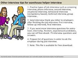 Warehouse Helper Resume Warehouse Helper Interview Questions