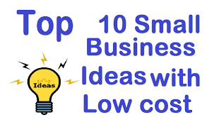 top 10 small business ideas