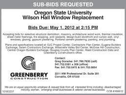 Seeking Sub Greenberry Construction Is Seeking Sub Contractor Bids For Oregon