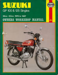 haynes suzuki gp 100 u0026 125 singles workshop manual 1978 1987