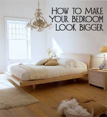 How To Make Your Bedroom Look Bigger Bedrooms And House - Bedroom look ideas