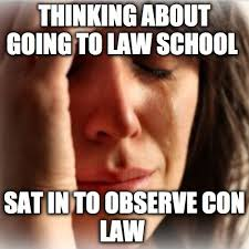 Law School Memes - realities related to lawyers presented through laughable memes