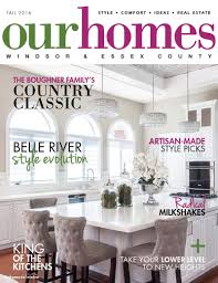 fall 2016 print editions of our homes our homes magazine