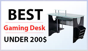 Awesome Gaming Desks Desk Awesome Best Gaming Under 200 Expose With Regard To Desks