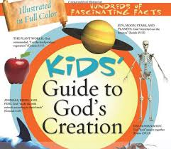 kids u0027 guide to god u0027s creation an illustrated guide to earth