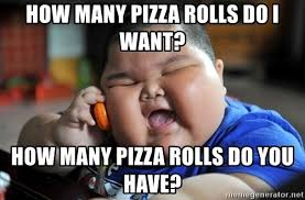 Meme Catalog - pizza rolls meme the world s catalog of ideas pizza rolls