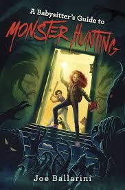 Kids World U0027s Adventures Of by A Babysitter U0027s Guide To Monster Hunting 1 Joe Ballarini Hardcover