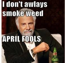 Smoke Weed Meme - weed meme mary jane 420 high april fools blaze it faggot girls that