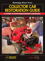 hemmings collector car restoration guide