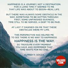 quote meaning business happiness is a journey not a destination for a long time it