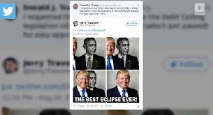 Anti Obama Meme - trump retweets anti obama eclipse meme one news page video