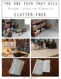 the one task that will keep your home clutter free clean mama