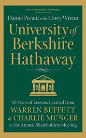 university of berkshire hathaway 30 years of lessons learned from
