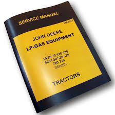 john deere 70 tractor lp gas equipment service repair manual 720