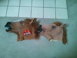 fake horse head i just learned that after a year of owning my horsemask that i