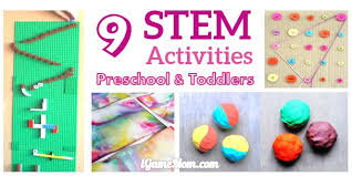 9 stem activities for preschoolers and toddlers