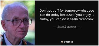TOP 25 QUOTES BY JAMES A MICHENER of 104