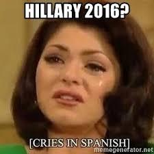 Spanish Meme Generator - cries in spanish meme generator
