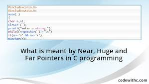 what is meant by near and far pointers in c programming