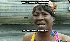 Meme Sentences - write in complete sentences by megarush10 meme center
