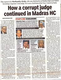how a corrupt judge continued in madras high court law resource