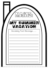 cell phone templates write a text message about your summer vacation