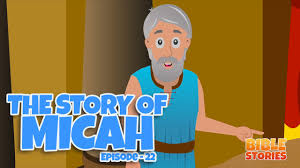 bible stories for kids the story of micah episode 22 youtube
