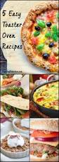 Toaster Oven Dinners The 25 Best Toaster Oven Recipes Ideas On Pinterest Toaster