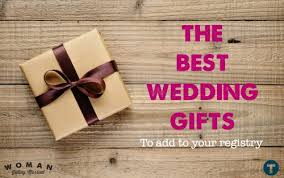 the best wedding registry 5 gifts that should be on every wedding registry