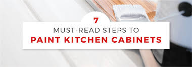 best paint to use on unfinished cabinets 7 must read steps to painting kitchen cabinets