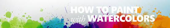how to paint watercolors u2013 free videos foundmyself