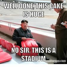 No Cake Meme - well do this cake is huge no sir this is a stadium creatorappcom