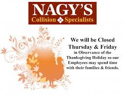 thanksgiving hours nagy s collision centers
