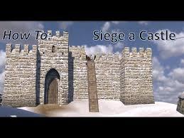 siege a how to siege a castle