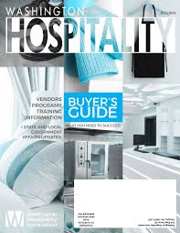 washington hospitality magazine buyer u0027s guide 2017 2018 by