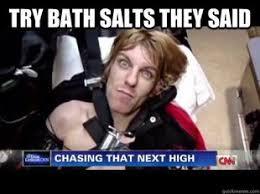 Bath Salts Meme - best bath salts meme bath salts memes 80 skiparty wallpaper