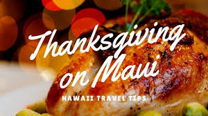 hawaii travel tips thanksgiving on