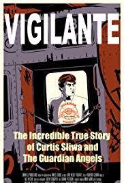 vigilante the true story of curtis sliwa and the