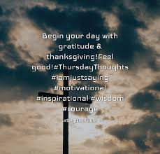 quote about begin your day with gratitude thanksgiving feel