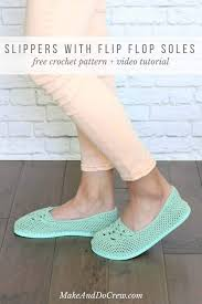 crochet slippers with flip flop soles free pattern video