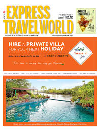 home design trends vol 3 nr 7 2015 express travelworld vol 10 no 7 august 2015 by indian express