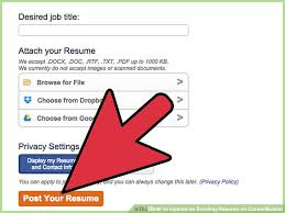 Upload My Resume For Job by How To Upload An Existing Resume On Careerbuilder 10 Steps