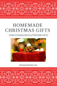 Homemade Christmas Gifts by Over 25 Ideas For Experience And Homemade Christmas Gifts