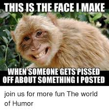 Pissed Off Face Meme - thisisthe face imake when someone gets pissed off about something i