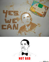 Not Bad Obama Meme - not bad obama by roupii meme center